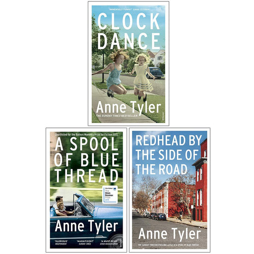 Anne Tyler Collection 3 Books Set (Clock Dance, A Spool of Blue Thread, [Hardcover] Redhead by the Side of the Road) - The Book Bundle