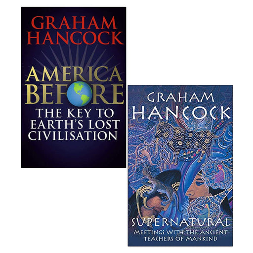 Graham Hancock 2 Books Collection Set (America Before [Hardcover], Supernatural) - The Book Bundle