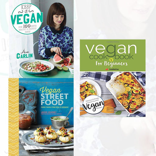 Vegan Collection 3 books set( Keep it Vegan, Vegan Cookbook for Beginners and Vegan Street Food [Hardcover]) - The Book Bundle