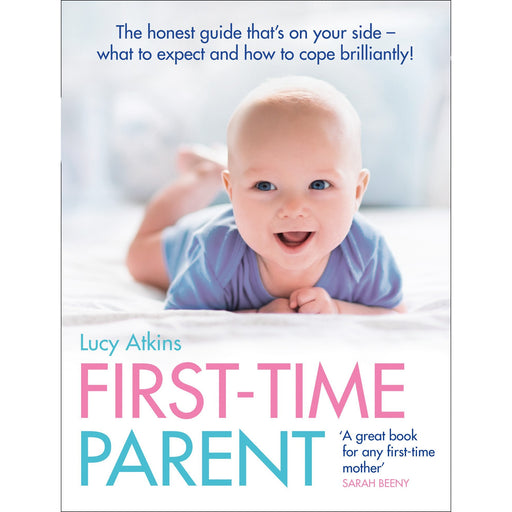 First Time Parent book honest guide to coping brilliantly by Lucy Atkins PB NEW - The Book Bundle