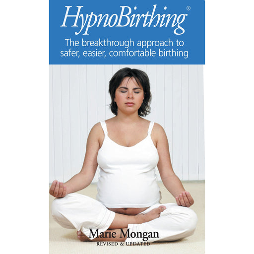 Hypnobirthing: The Mongan Method - The Book Bundle
