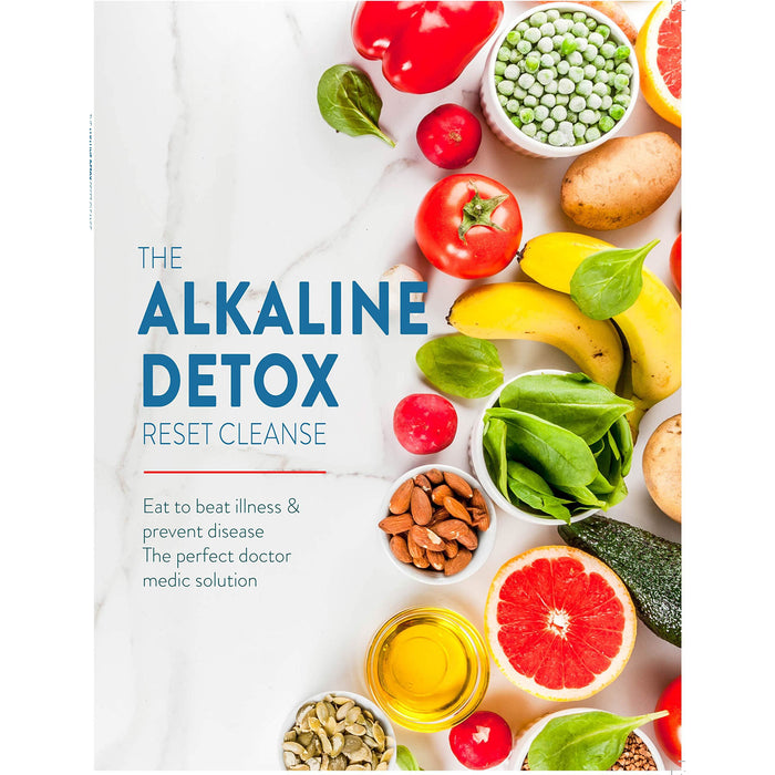 The Alkaline Detox Reset Cleanse: Eat to beat illness & prevent disease. The perfect doctor medic solution - The Book Bundle