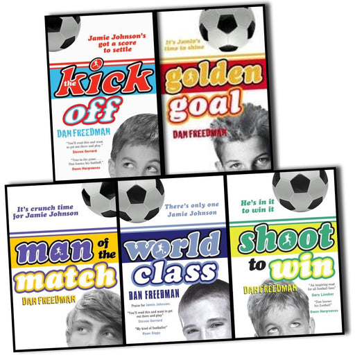 Dan Freedman Jamie Johnson Football Series 5 Books Collection Pack Set RRP: £29.95 (Golden Goal, Kick Off, Man of the Match, Shoot to Win, World Class) - The Book Bundle