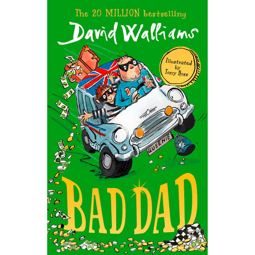 Bad Dad: Laugh-out-loud funny new children's book by bestselling author David Walliams - The Book Bundle
