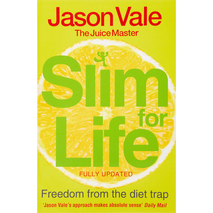 Slim for Life: Freedom from the Diet Trap - The Book Bundle