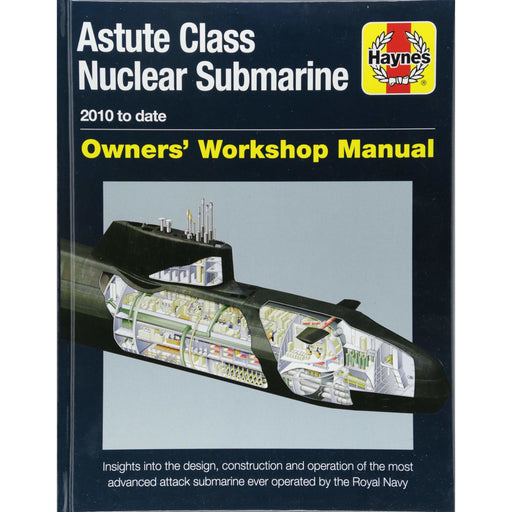 Astute Class Nuclear Submarine: 2010 to Date by Jonathan Gates - The Book Bundle