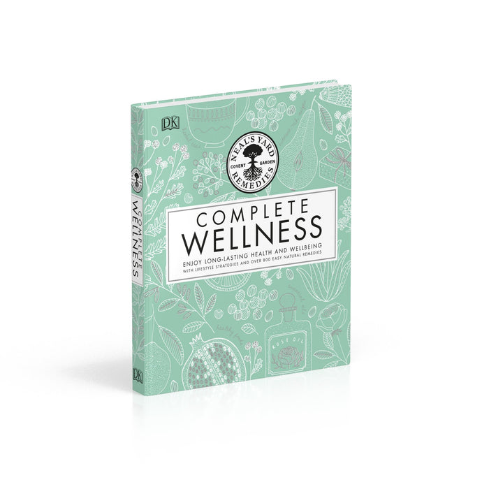 Neal's Yard Remedies Complete Wellness: Enjoy Long-lasting Health and Wellbeing with over 800 Natural Remedies - The Book Bundle