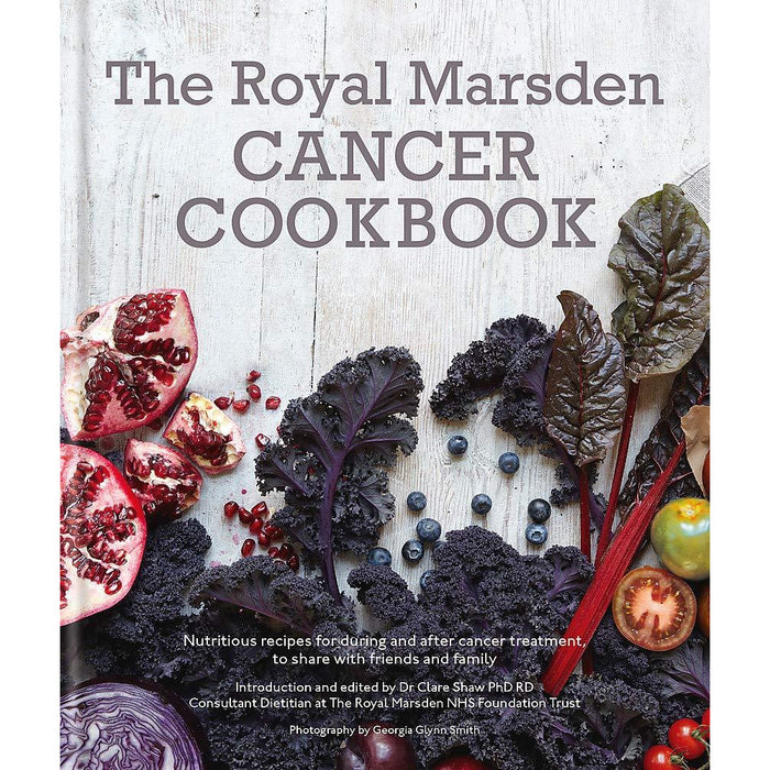 The Royal Marsden Cancer Cookbook: Nutritious recipes for during and after - The Book Bundle