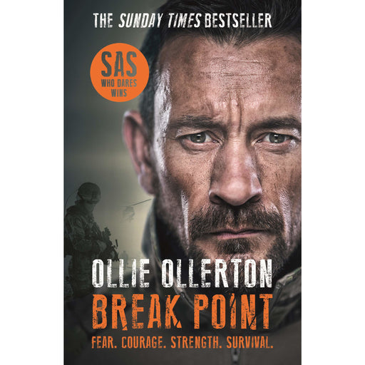 Break Point: SAS: Who Dares Wins Host's Incredible True Story - The Book Bundle