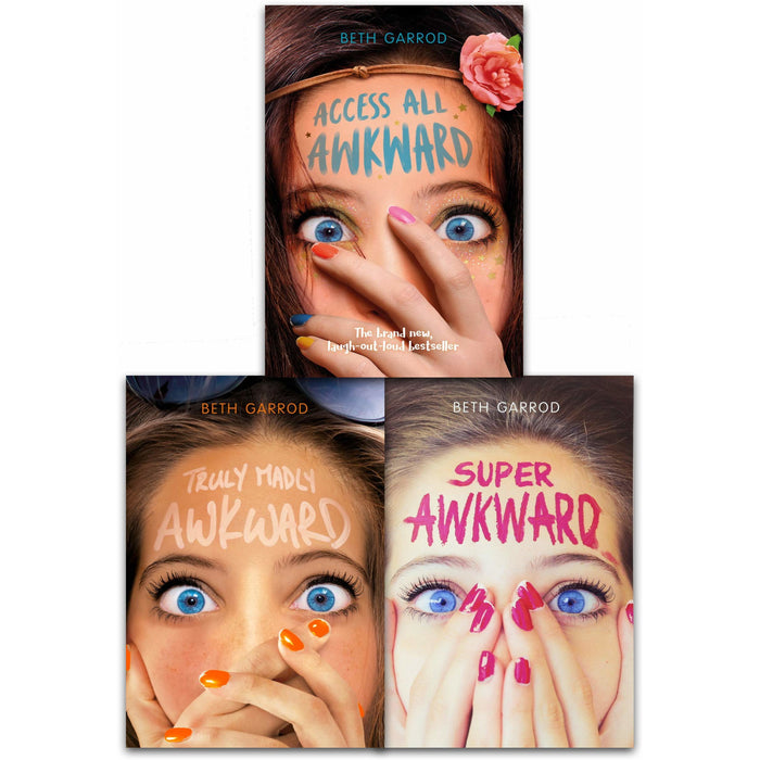 Beth Garrod Awkward Series Collection 3 Books Set (Super Awkward, Access All Awkward, Truly Madly Awkward) - The Book Bundle