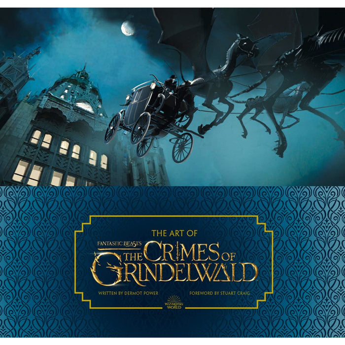 The Art of Fantastic Beasts: The Crimes of Grindelwald (Fantastic Beasts/Grindelwald) - The Book Bundle