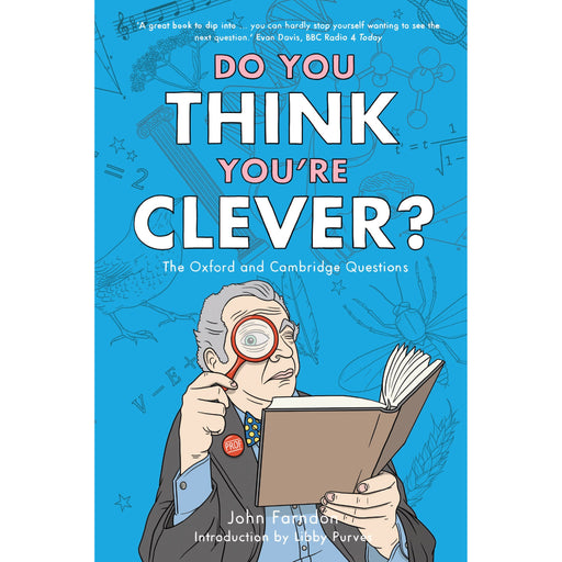 Do You Think You're Clever?: The Oxford and Cambridge Questions - The Book Bundle