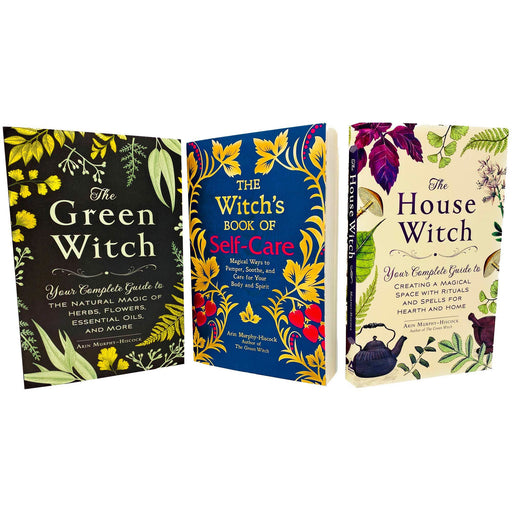 Arin Murphy-Hiscock 3 Books Collection Set (The Green Witch, The Witch's Book of Self-Care & The House Witch) - The Book Bundle