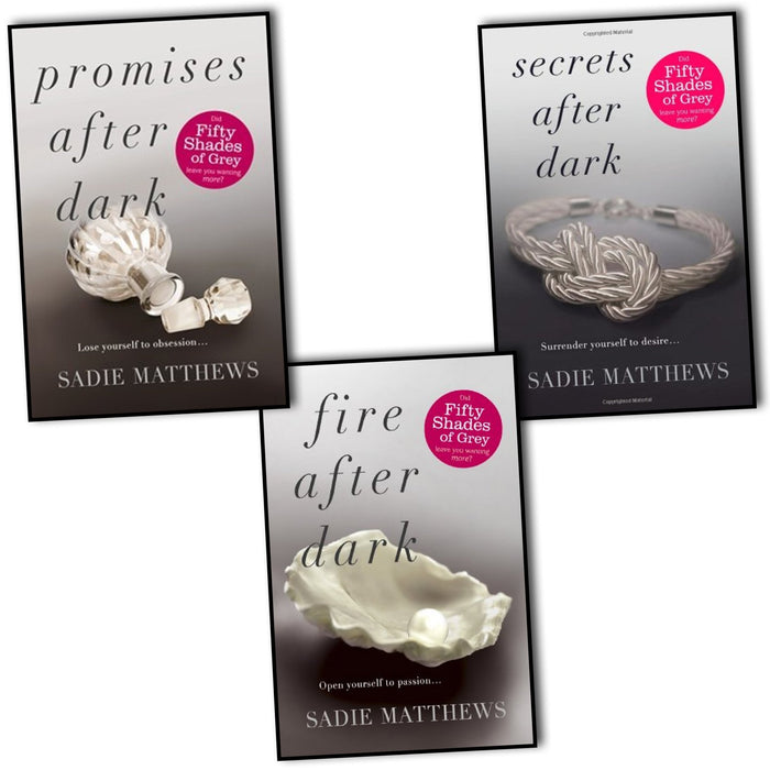 Sadie Matthews After Dark 3 Books Collection Pack Set RRP: £20.97 (Fire After Dark, Secrets After Dark, Promises After Dark) - The Book Bundle