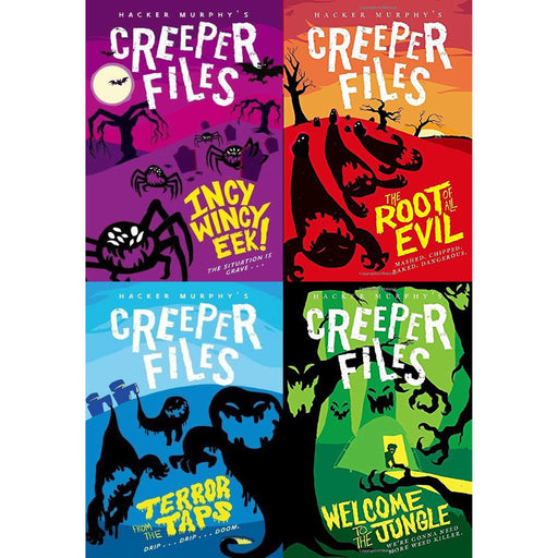 Hacker Murphy's Creeper Files Series Collection of 4 Books (The Root of all Evil, Incy Wincy Eek, Terror from the Taps, Welcome to the Jungle) - The Book Bundle