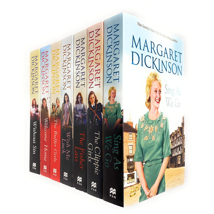 Margaret Dickinson Collection 7 Books Set ( The Buffer Girls, The Clippie Girls, Sing As We Go, The Fisher Lass, Wish Me Luck, Welcome Home, Without - The Book Bundle