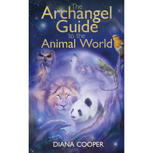 The Archangel Guide to the Animal World - The Book Bundle