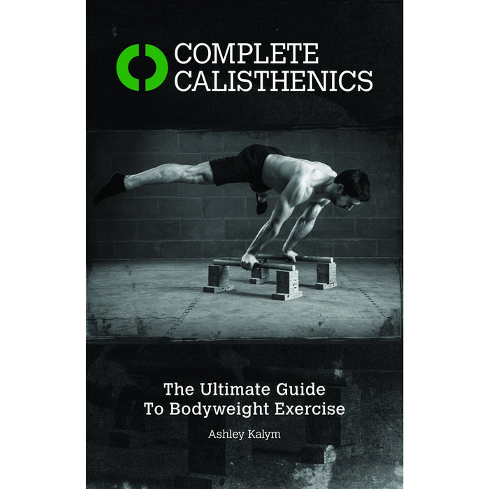Complete Calisthenics and The New Encyclopedia of Modern Bodybuilding 2 Books Collection Set - The Book Bundle