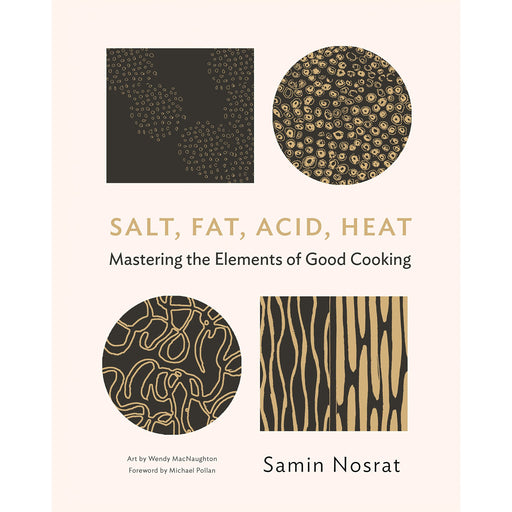Salt, Fat, Acid, Heat: Mastering the Elements of Good Cooking: The Four Elements of Good Cooking - The Book Bundle