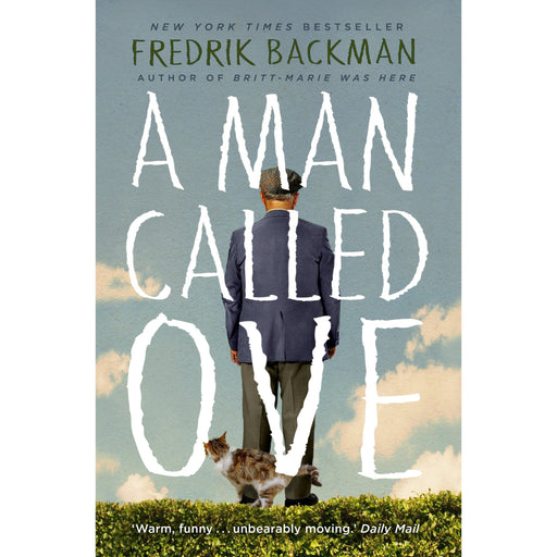 A Man Called Ove: The life-affirming bestseller that will brighten your day - The Book Bundle
