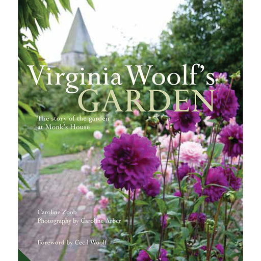 Virginia Woolf's Garden: The Story of the Garden at Monk's House - The Book Bundle