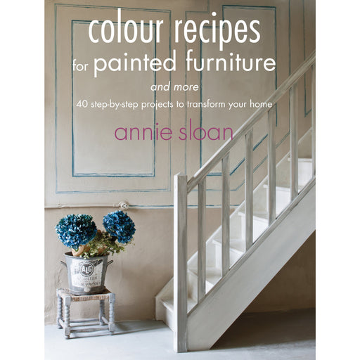 Colour Recipes for Painted Furniture and More - The Book Bundle