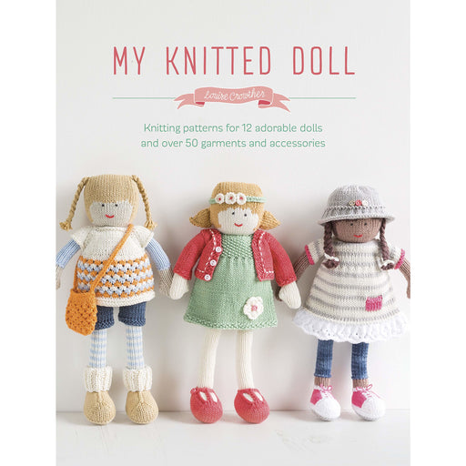 My Knitted Doll By Louise Crowther - The Book Bundle