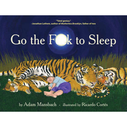 Go the F**k to Sleep By Adam Mansbach - The Book Bundle