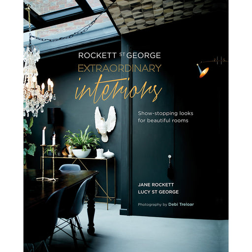 Rockett St George: Extraordinary Interiors: Show-stopping looks for unique interiors - The Book Bundle