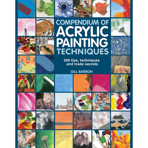 Compendium of Acrylic Painting Techniques - The Book Bundle