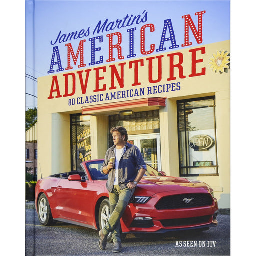James Martin's American Adventure: 80 classic American recipes - The Book Bundle