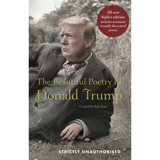 The Beautiful Poetry of Donald Trump By Rob Sears - The Book Bundle