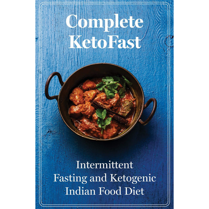 101 ways, whole, indian , complete ketofast , nom nom fast 5 books collection set - The Book Bundle