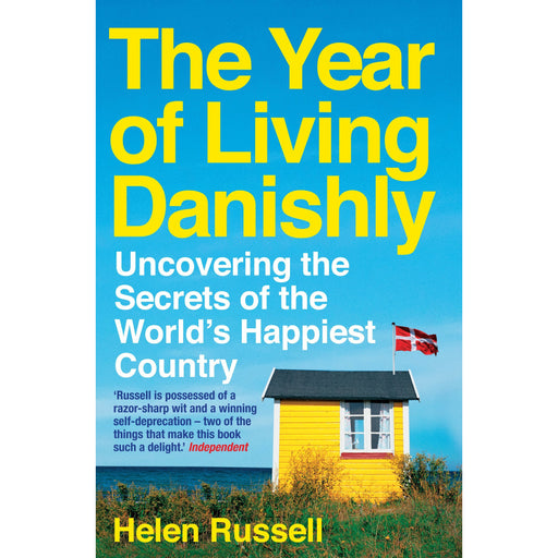 The Year of Living Danishly: Uncovering the Secrets of the World's Happiest Country - The Book Bundle