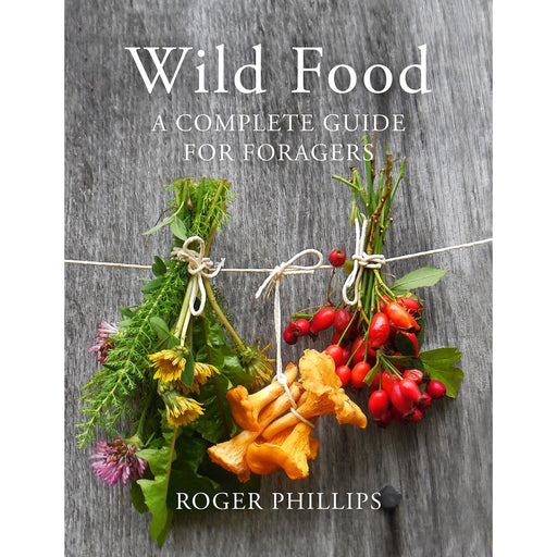 Wild Food: A Complete Guide for Foragers - The Book Bundle
