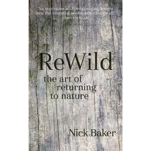 ReWild: The Art of Returning to Nature - The Book Bundle