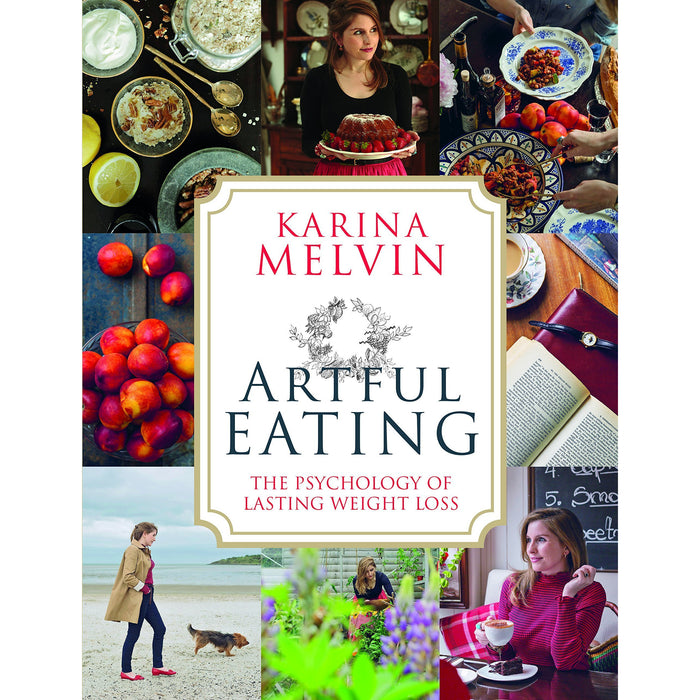 artful eating, lose weight for good [hardcover] and fast diet for beginners 3 books collection set - The Book Bundle