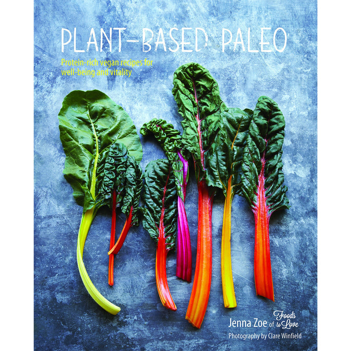 Plant-based Paleo - Protein-rich vegan recipes for well-being and vitality - The Book Bundle