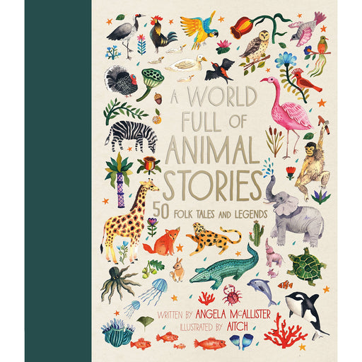 A World Full of Animal Stories: 50 favourite animal folk tales, myths and legends - The Book Bundle