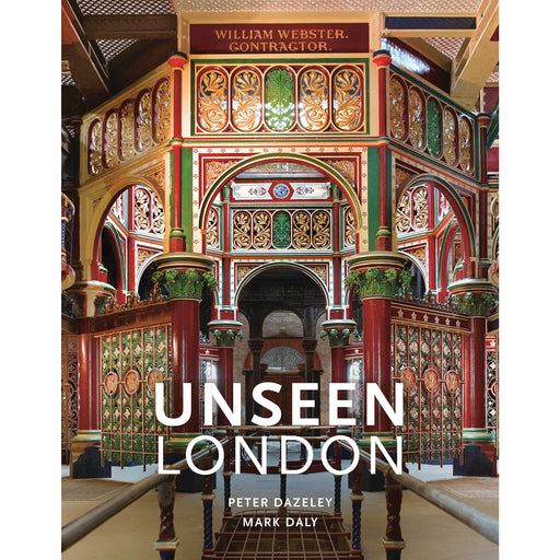 Unseen London By Mark Daly - The Book Bundle