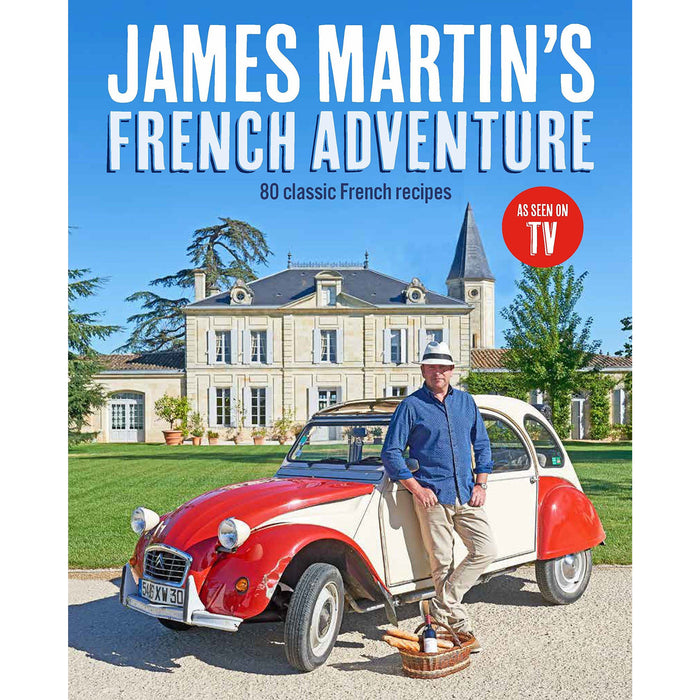James Martin's French Adventure: 80 Classic French Recipes Hardcover - The Book Bundle