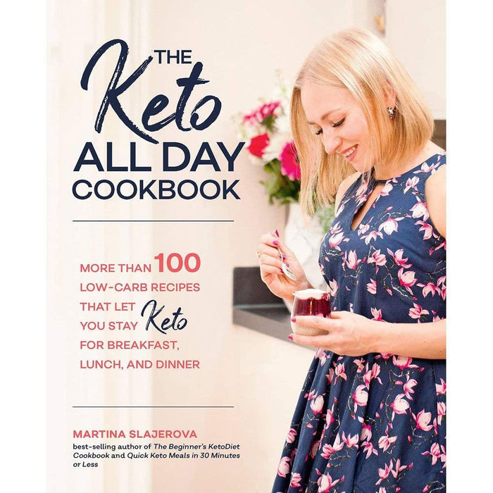 The Keto All Day Cookbook By Martina Slajerova More Than 100 Low-Carb Recipes - The Book Bundle