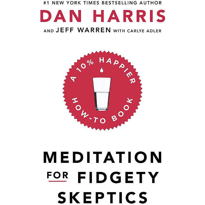 Meditation For Fidgety Skeptics: A 10% Happier How-To Book Paperback - The Book Bundle