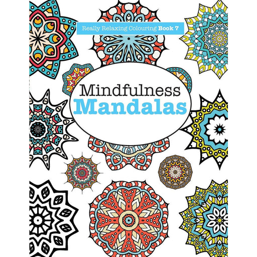 Really RELAXING Colouring Book 7: Mindfulness Mandalas: A Meditative Adventure in Colour and Pattern: Volume 7 - The Book Bundle