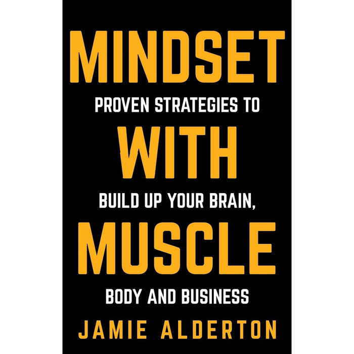 Mindset With Muscle by Jamie Alderton Paperback 9781781332146 New - The Book Bundle
