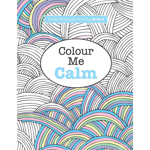 Really RELAXING Colouring Book 2: Colour Me Calm: Volume 2 (Really RELAXING Colouring Books) - The Book Bundle