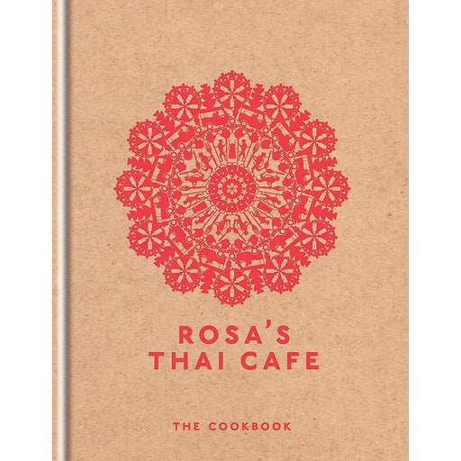 Rosa's thai cafe: the cookbook hardcover - The Book Bundle