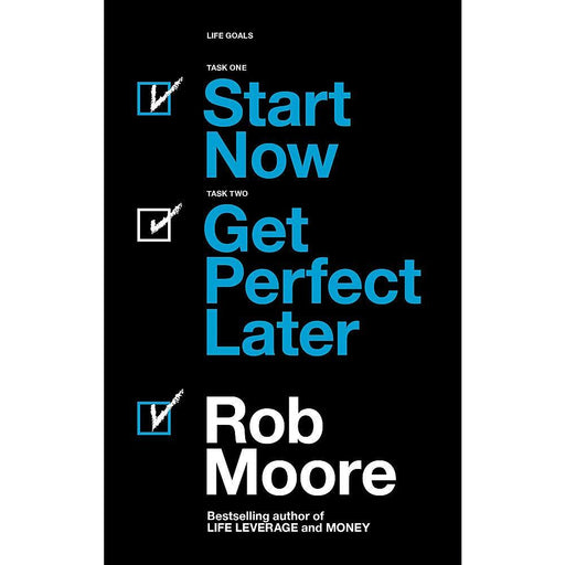 Start Now. Get Perfect Later. Paperback - The Book Bundle