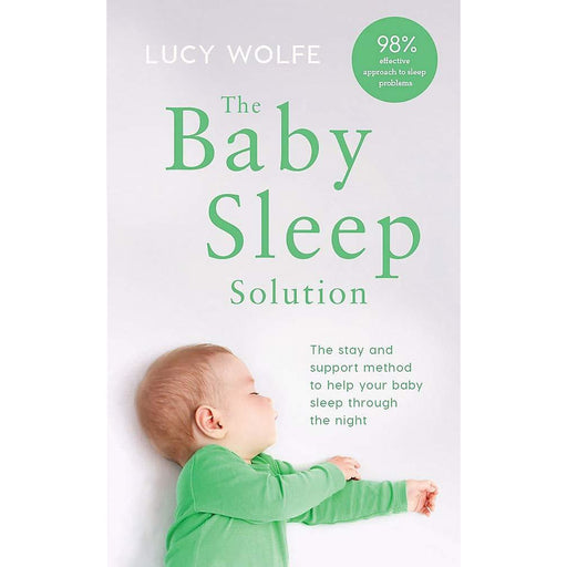 The Baby Sleep Solution: The stay-and-support method to help your baby sleep through the night Paperback - The Book Bundle