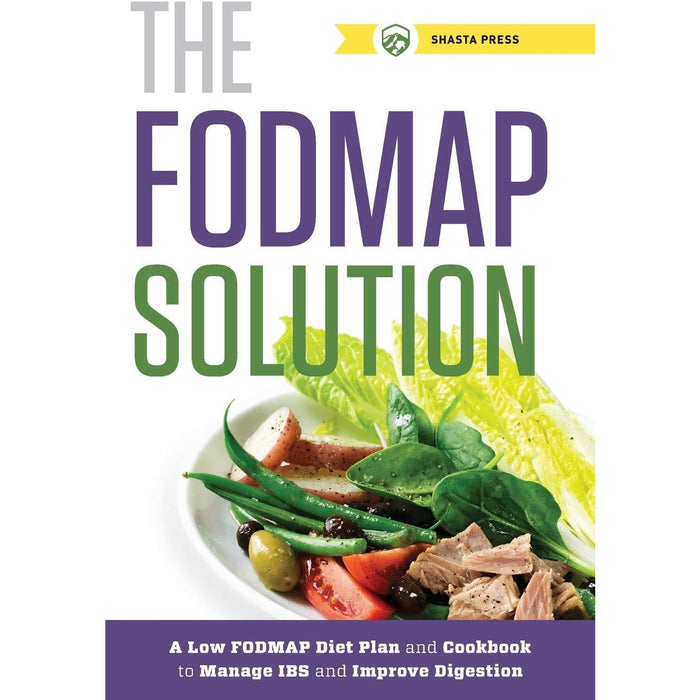 The FODMAP Solution: A Low FODMAP Diet Plan and Cookbook to Manage IBS and Improve Digestion - The Book Bundle